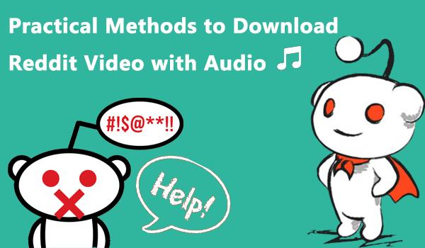 Download Reddit Video with Audio