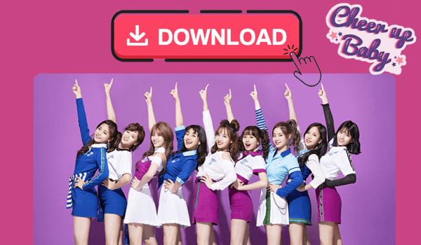 Download TWICE Songs