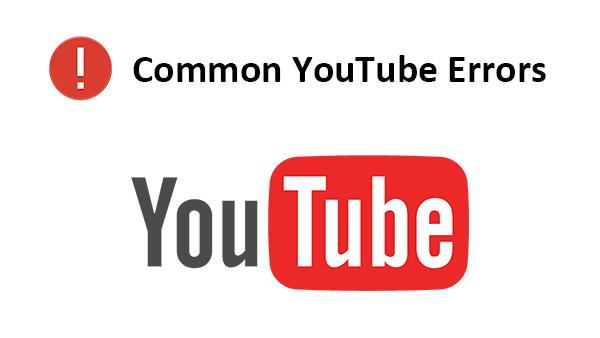 Fix YouTube Common Errors