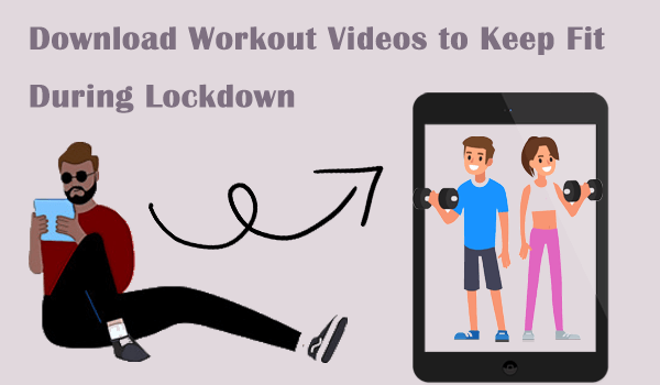 How to Download Workout Video