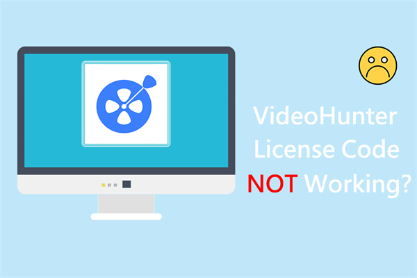 VideoHunter License Code Not Working