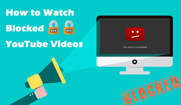 How to Watch Unblocked YouTube Video
