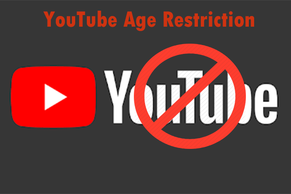YouTube Age Restriction
